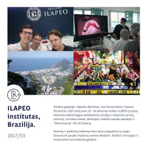 Pažintis su nauja Straumann grupės implantų sistema Brazilijoje. Chirurgijos ir protezavimo mokymai